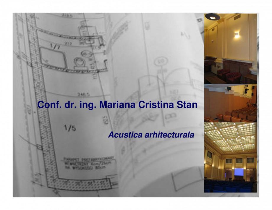 Pagina 1 - Lucrari privind acustica arhitecturala  Lucrari, proiecte Romana Conf. dr. ing. Mariana ...