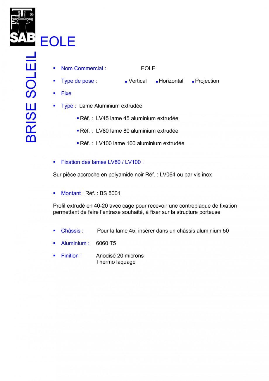 Pagina 1 - Sisteme de brissoleil-uri SAB EOLE Fisa tehnica Franceza EOLE BRISE SOLEIL Nom...