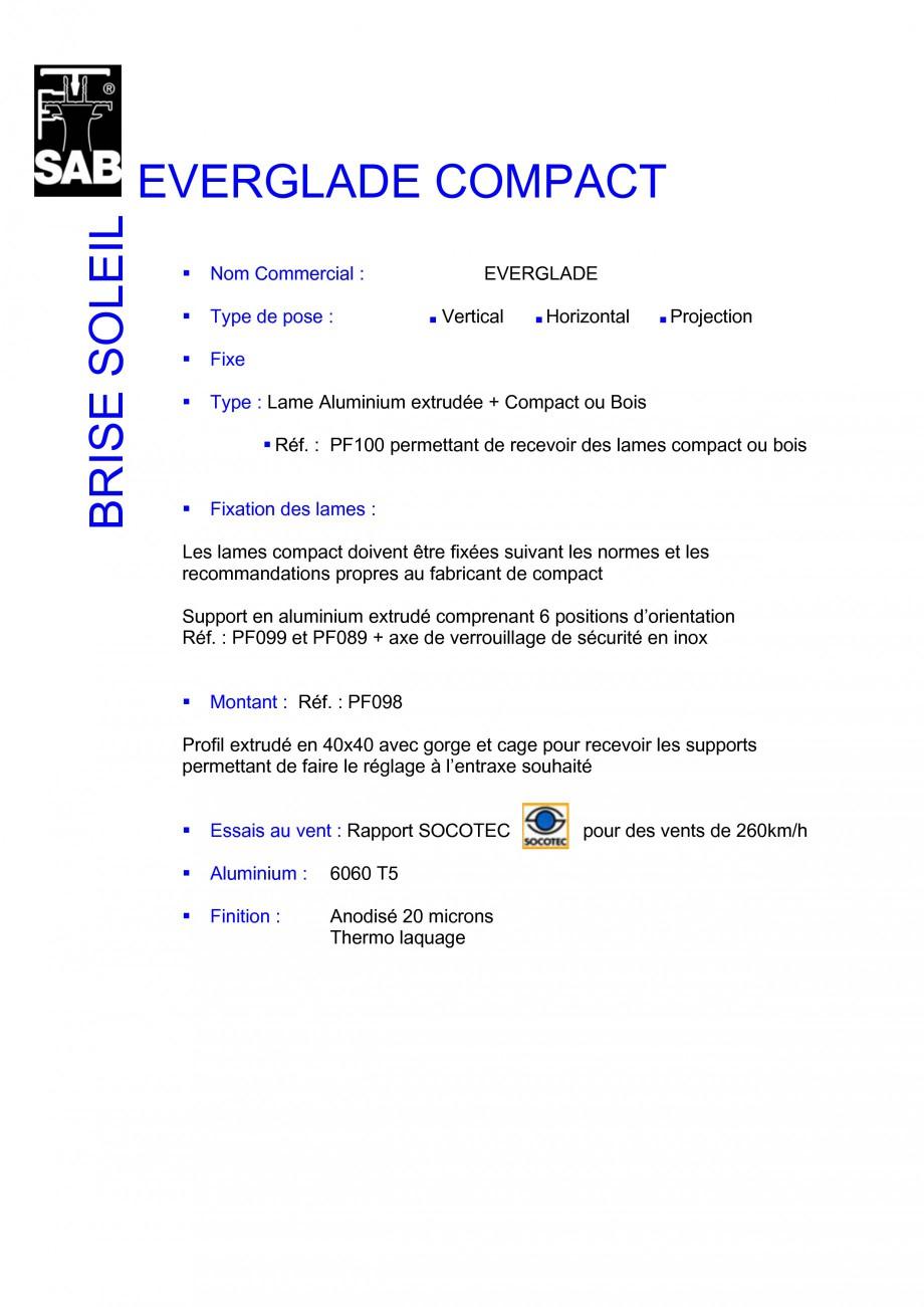 Pagina 1 - Sisteme de brissoleil-uri SAB EVERGLADE Fisa tehnica Franceza EVERGLADE COMPACT BRISE...
