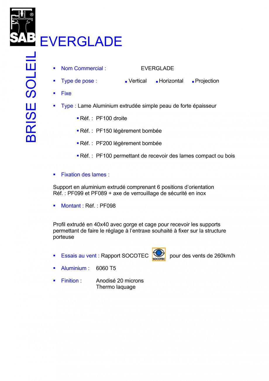 Pagina 2 - Sisteme de brissoleil-uri SAB EVERGLADE Fisa tehnica Franceza ommercial : Type de pose : ...