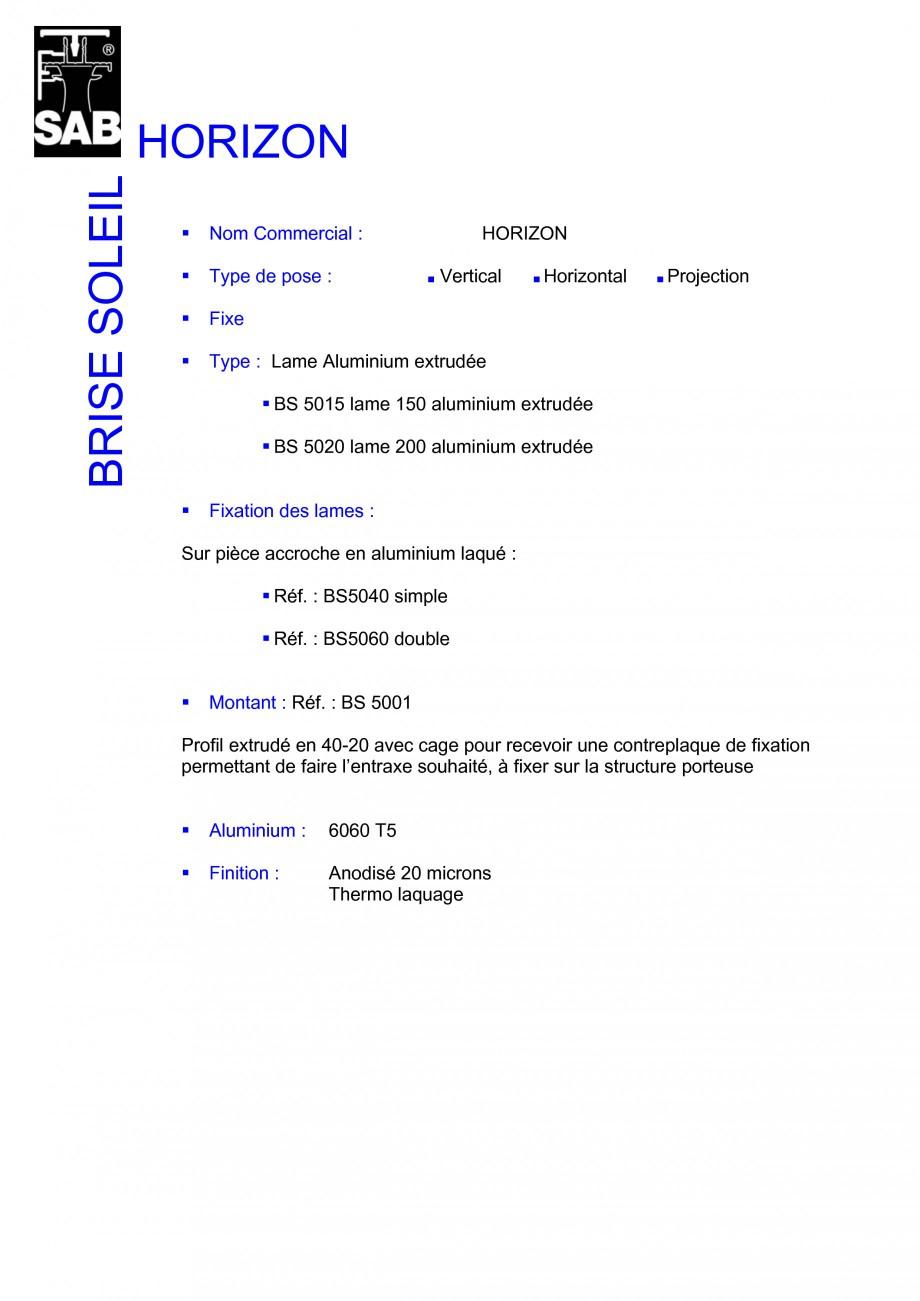 Pagina 1 - Sisteme de brissoleil-uri SAB HORIZON Fisa tehnica Franceza HORIZON BRISE SOLEIL Nom...