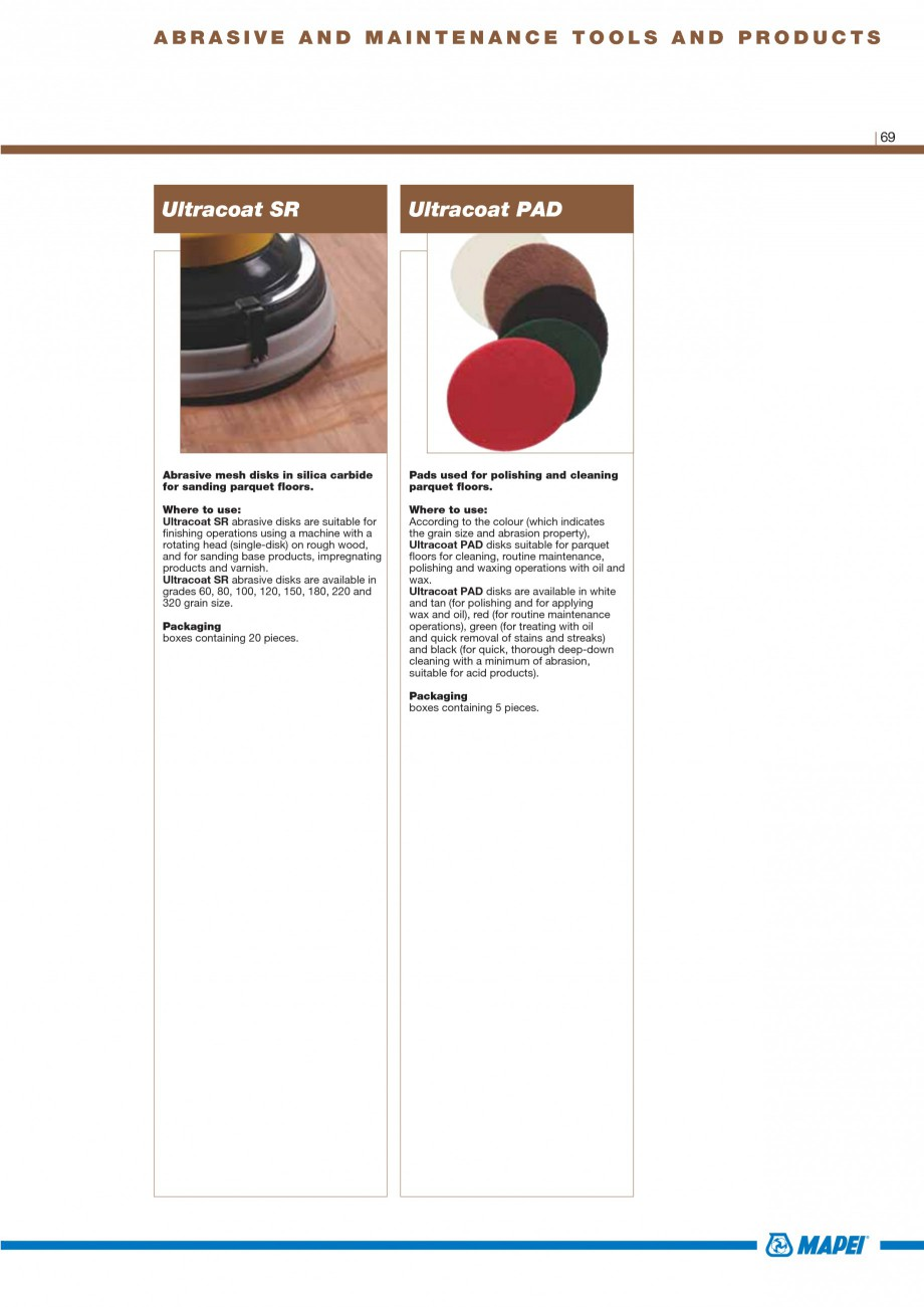 Pagina 71 - Materiale montaj, finisare si intretinere parchet 2011 MAPEI Catalog, brosura Engleza ²...