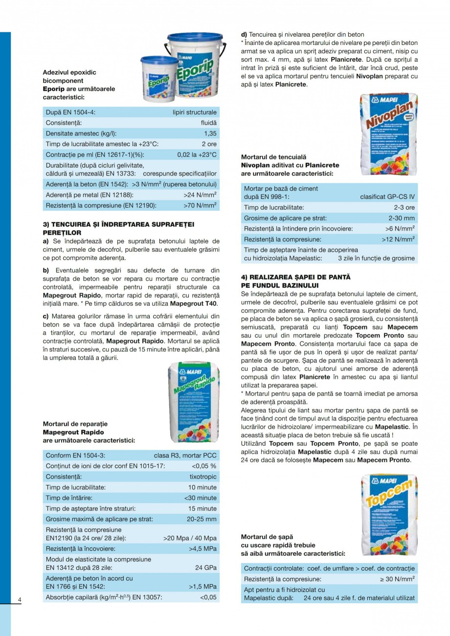 Pagina 4 - Ghid constructia piscinelor din beton armat MAPEI ADESILEX P9, ADESILEX P9 EXPRESS,...