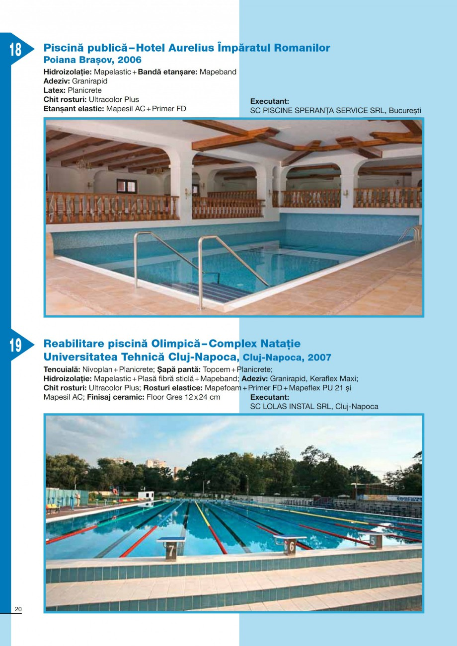 Pagina 20 - Ghid constructia piscinelor din beton armat MAPEI ADESILEX P9, ADESILEX P9 EXPRESS,...