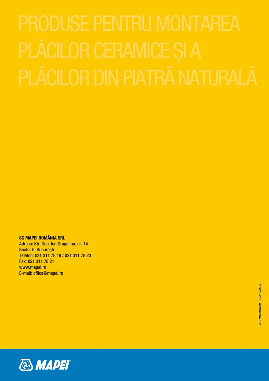 Pagina 52 - Produse pentru montarea placilor ceramice si a placilor din piatra naturala MAPEI...