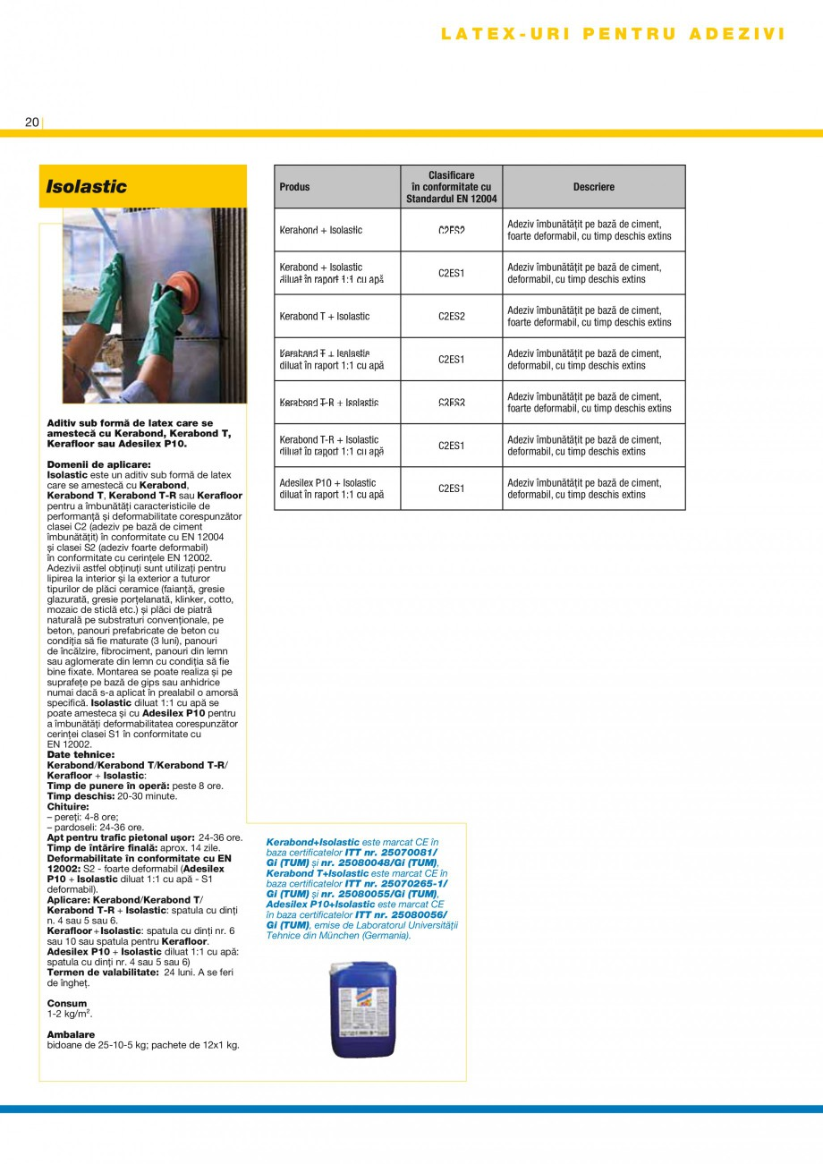Pagina 22 - Produse pentru montarea placilor ceramice si a placilor din piatra naturala MAPEI...