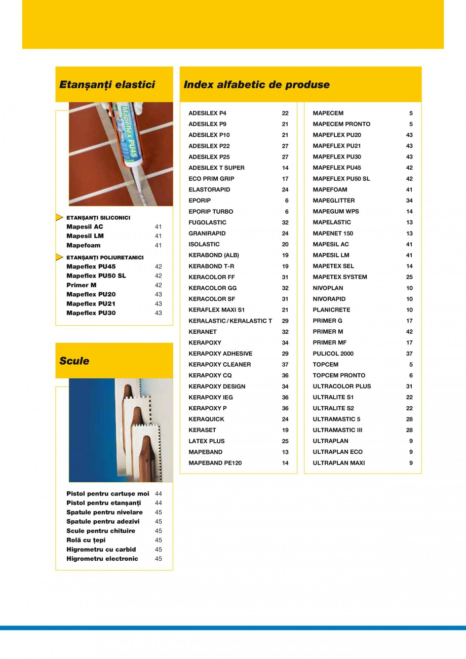 Pagina 5 - Produse pentru montarea placilor ceramice si a placilor din piatra naturala MAPEI Catalog...