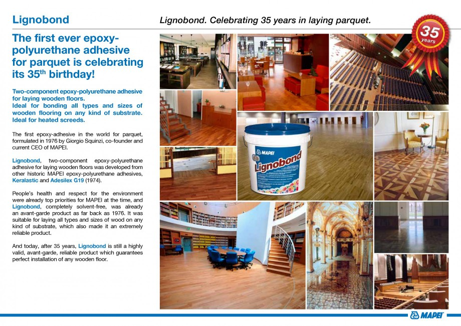 Pagina 2 - Adeziv pentru parchet MAPEI Catalog, brosura Engleza s 35th birthday! Two-component...