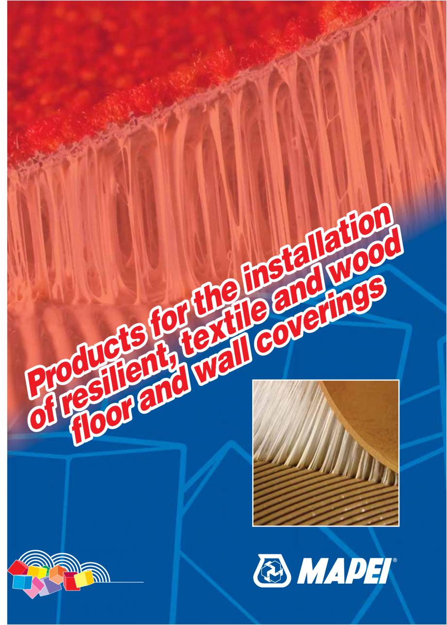 Pagina 1 - Produse pentru montarea imbracamintilor vinilice, textile si cauciuc pentru pereti si...