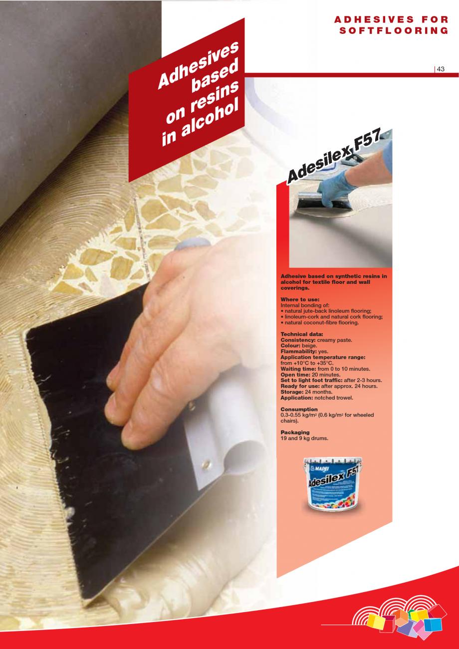 Pagina 45 - Produse pentru montarea imbracamintilor vinilice, textile si cauciuc pentru pereti si...
