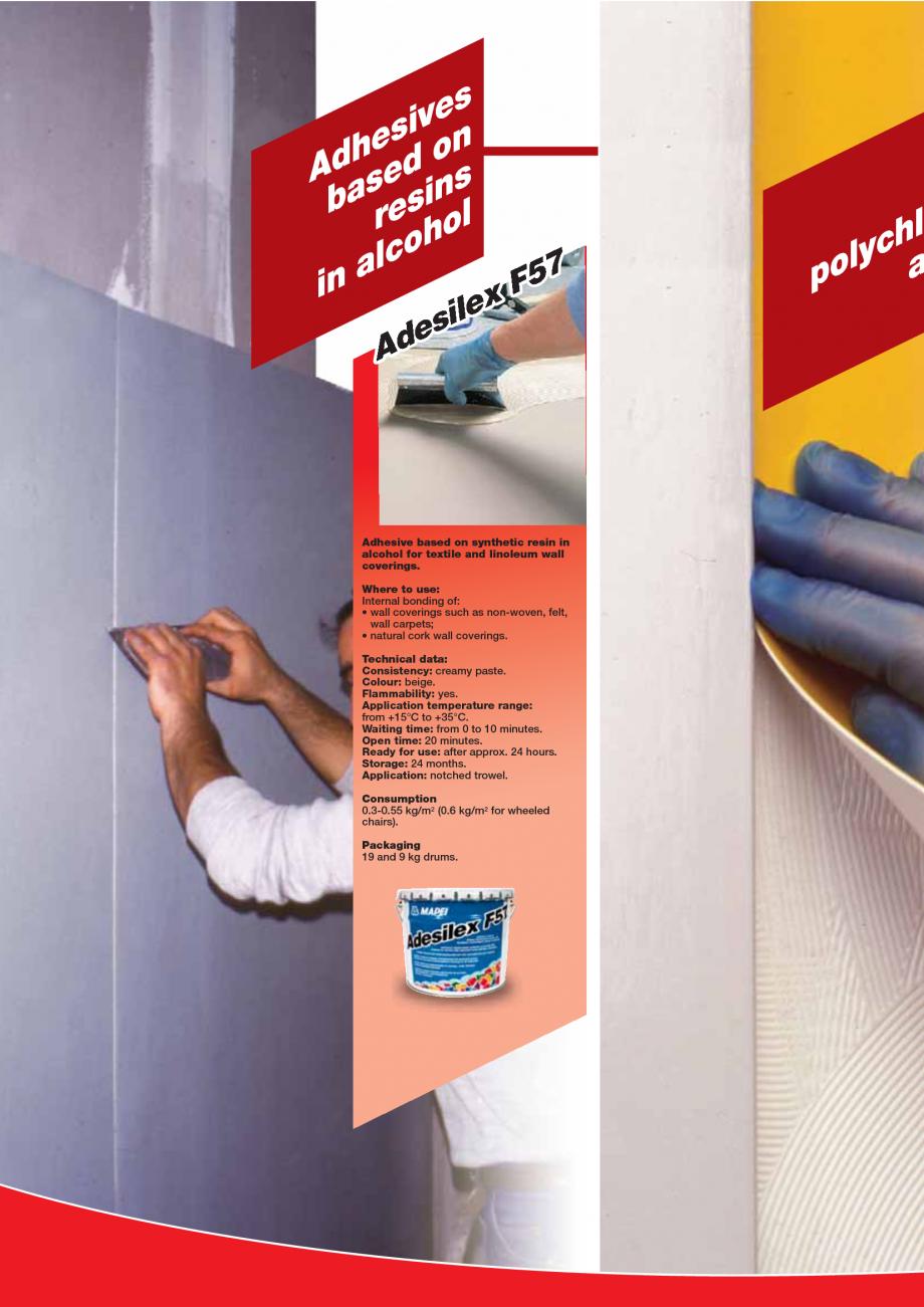 Pagina 68 - Produse pentru montarea imbracamintilor vinilice, textile si cauciuc pentru pereti si...