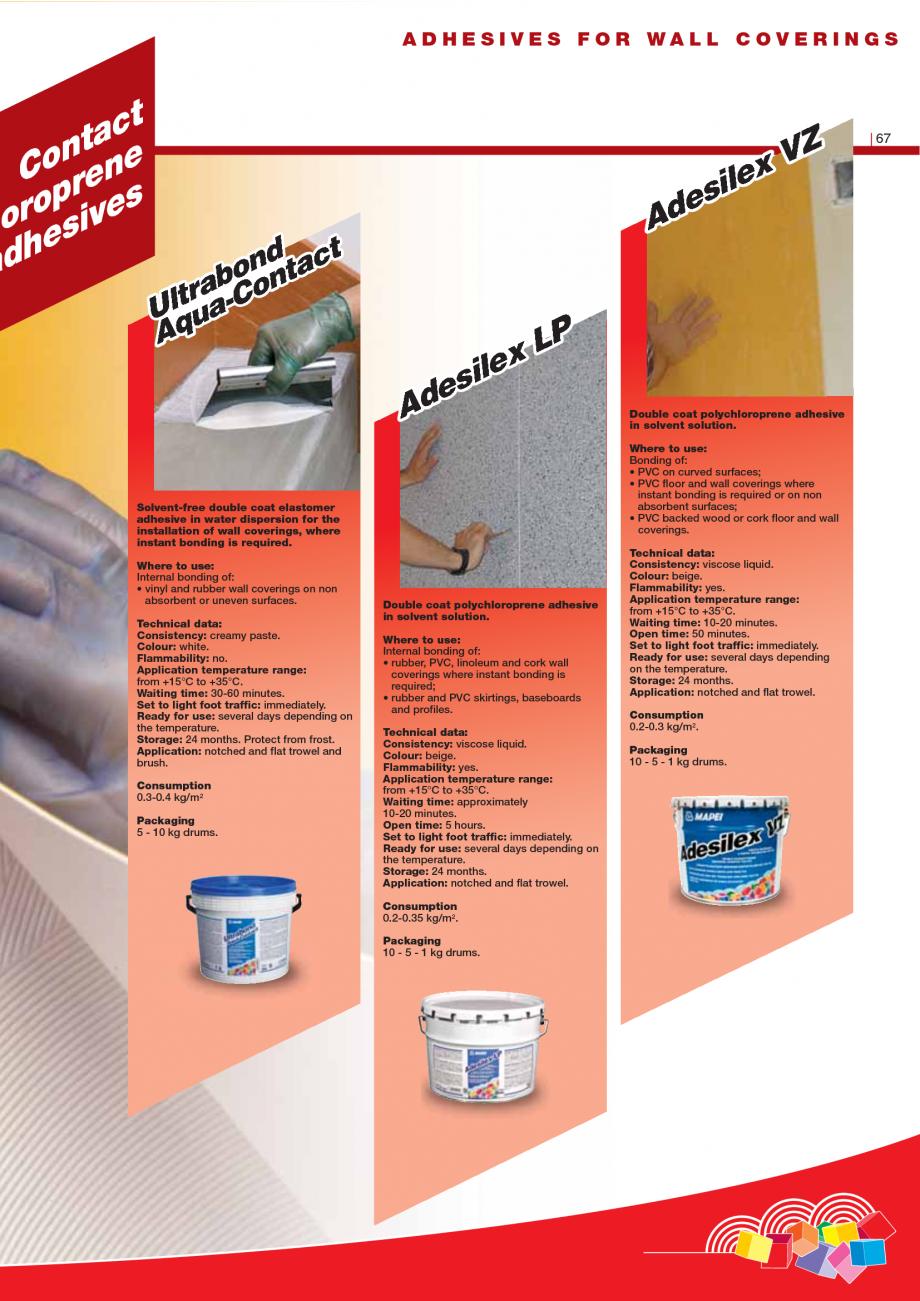 Pagina 69 - Produse pentru montarea imbracamintilor vinilice, textile si cauciuc pentru pereti si...