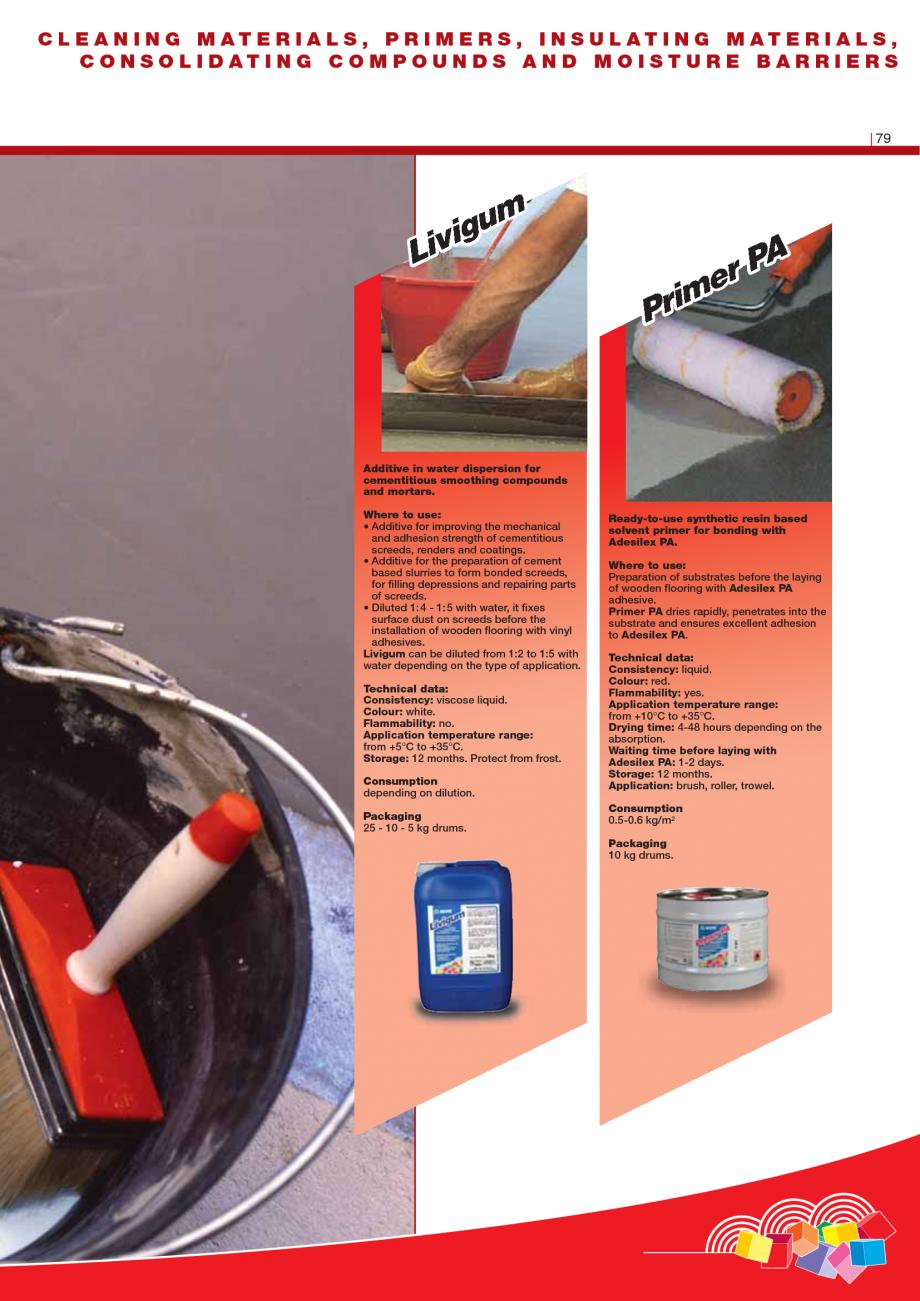 Pagina 81 - Produse pentru montarea imbracamintilor vinilice, textile si cauciuc pentru pereti si...