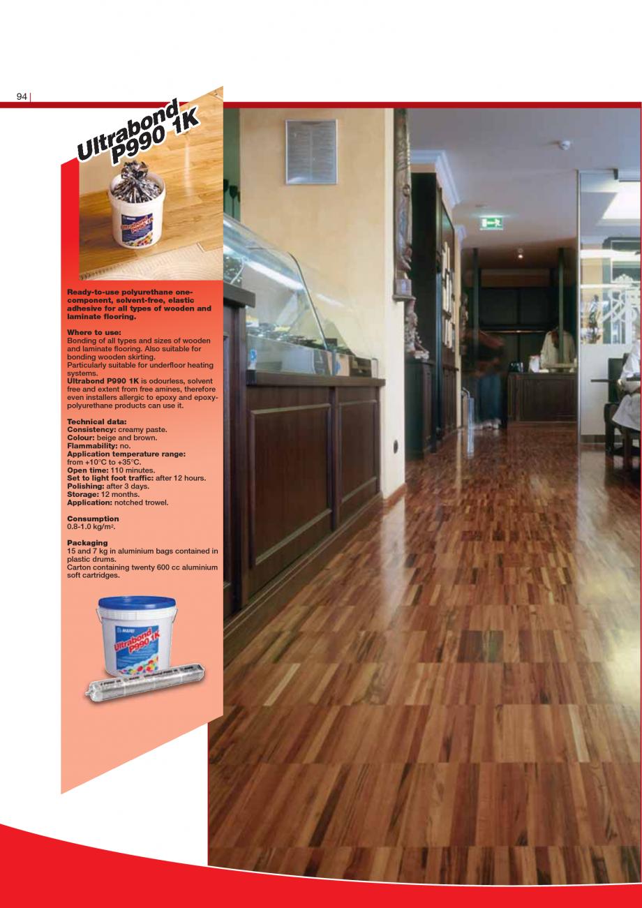 Pagina 96 - Produse pentru montarea imbracamintilor vinilice, textile si cauciuc pentru pereti si...