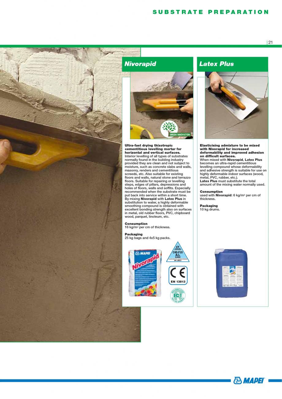 Pagina 23 - Catalog mortare, materiale speciale MAPEI Catalog, brosura Engleza tion 18-20 kg/m2 per ...