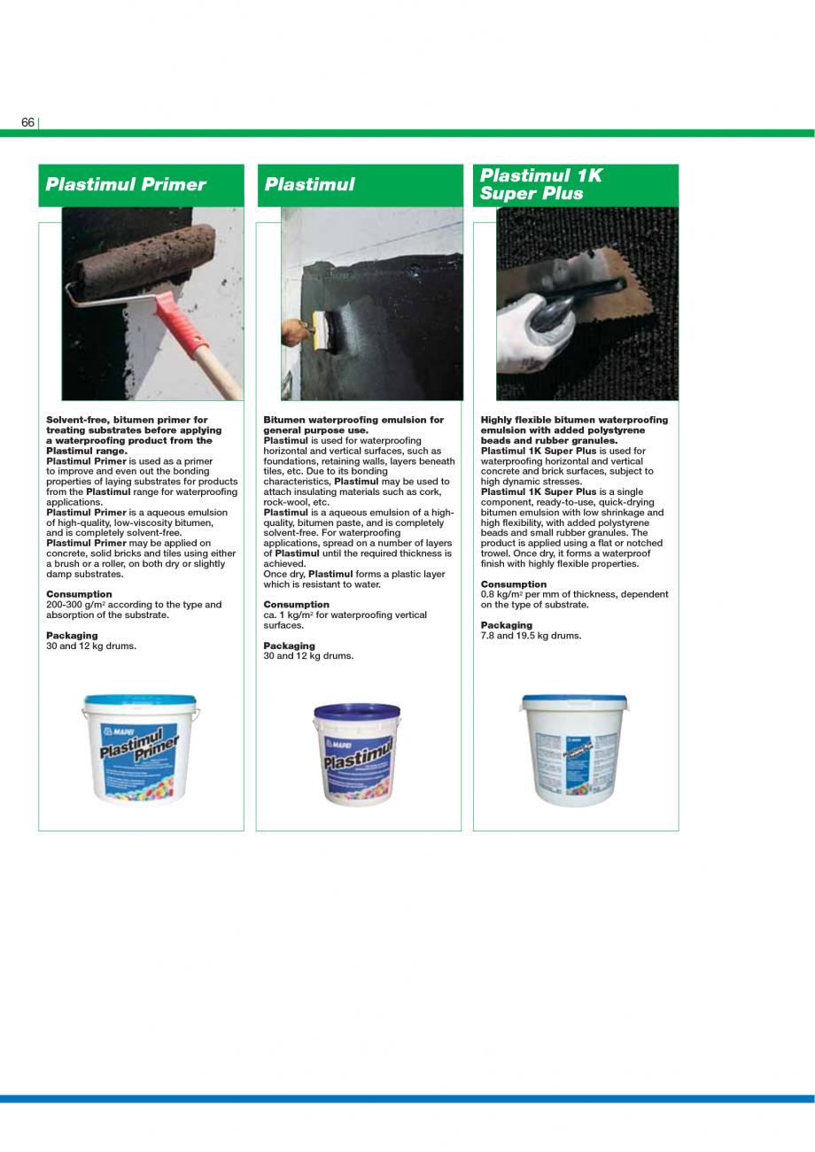 Pagina 68 - Catalog mortare, materiale speciale MAPEI Catalog, brosura Engleza 0.200-0.300 kg/m2;...