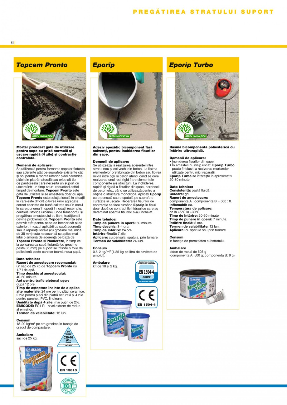 Pagina 8 - Produse pentru montarea placilor ceramice si a placilor din piatra naturala MAPEI Catalog...