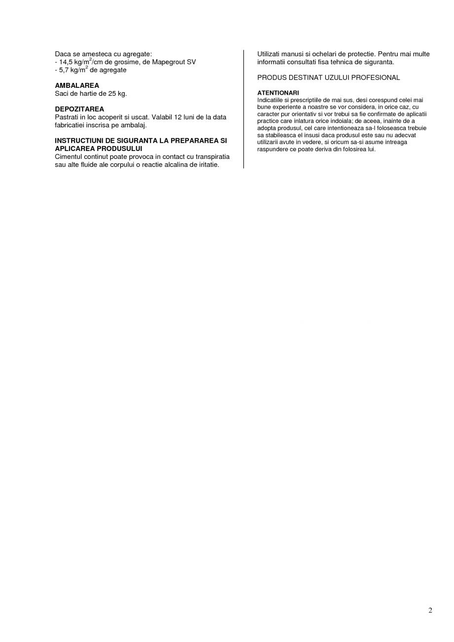 Pagina 2 - Mortar monocomponent, cu contractie controlata MAPEI Mapegrout SV Fisa tehnica Romana...