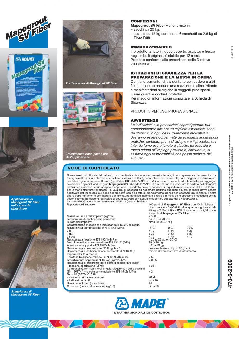 Pagina 4 - Mortar monocomponent, cu contractie controlata, cu priza si intarire rapida MAPEI...