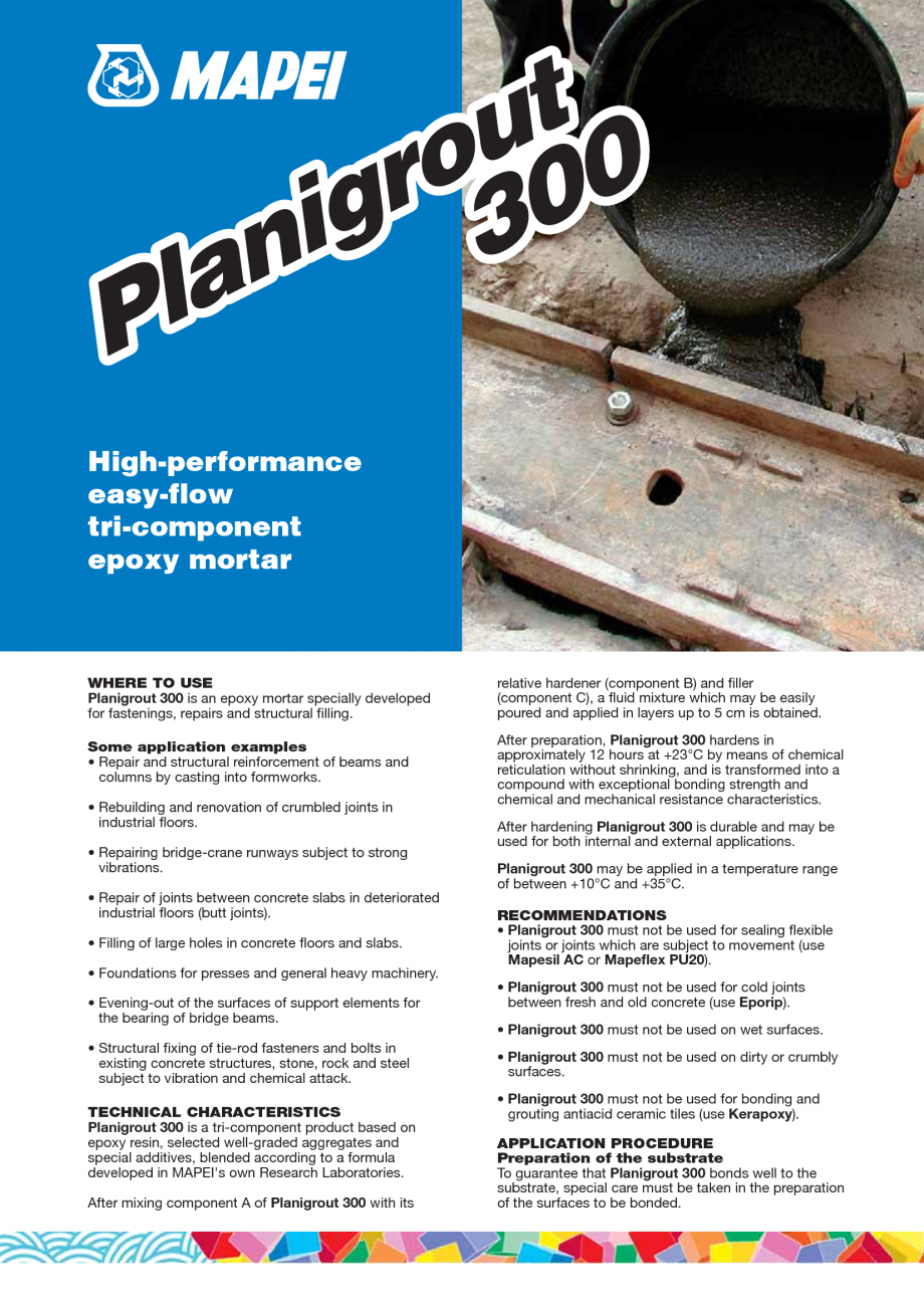 Pagina 1 - Mortar epoxidic tricomponent, cu consistenta fluida MAPEI Planigrout 300 Fisa tehnica...