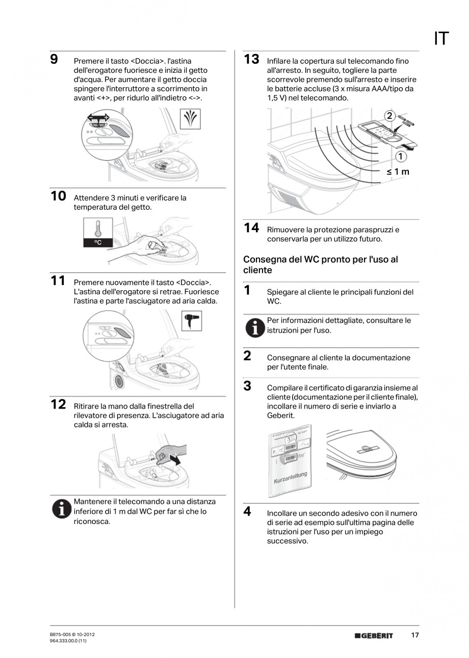 Pagina 17 - Vas WC cu jet de apa reglabil individual 8000plus GEBERIT AquaClean Instructiuni montaj,...