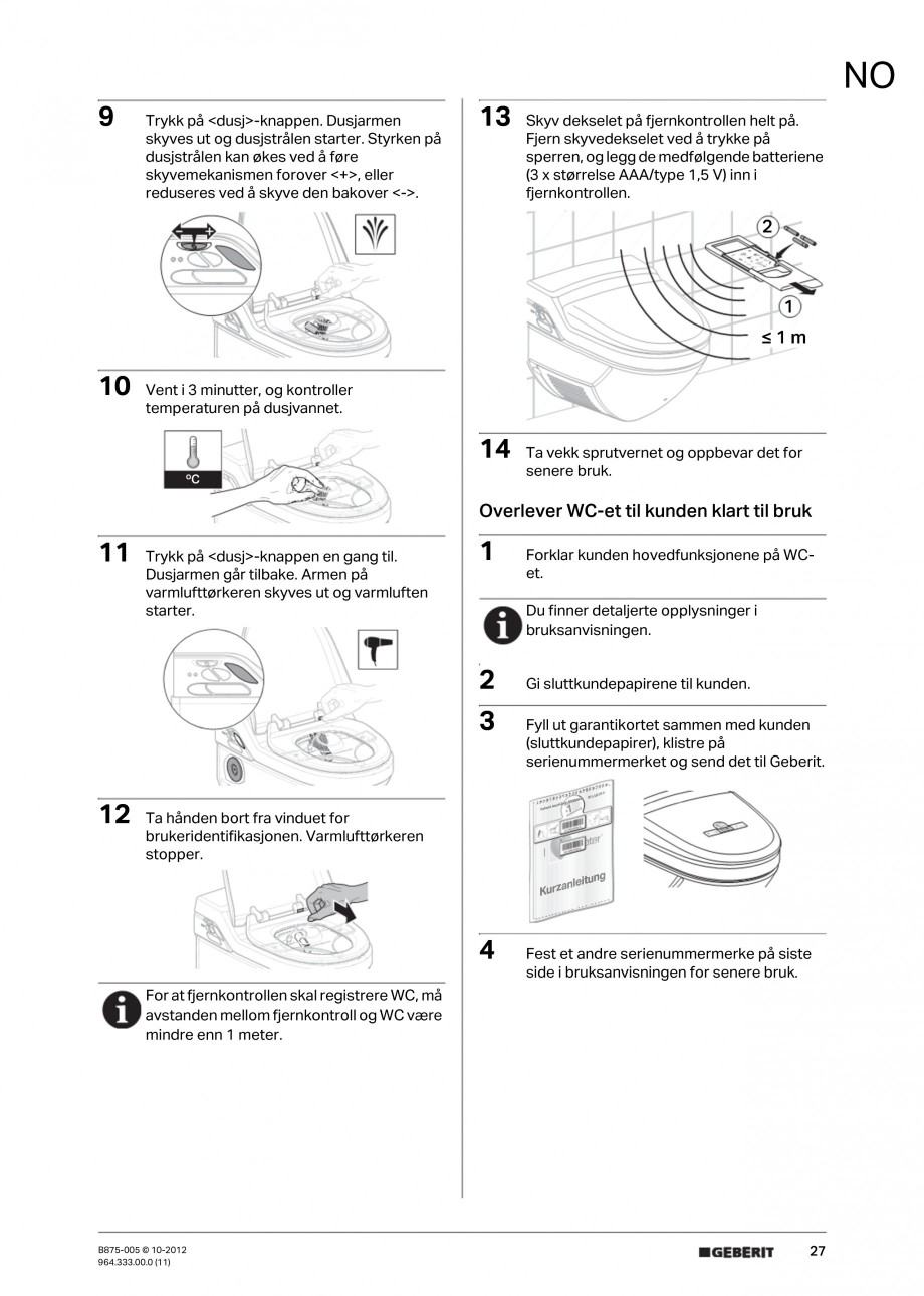 Pagina 27 - Vas WC cu jet de apa reglabil individual 8000plus GEBERIT AquaClean Instructiuni montaj,...
