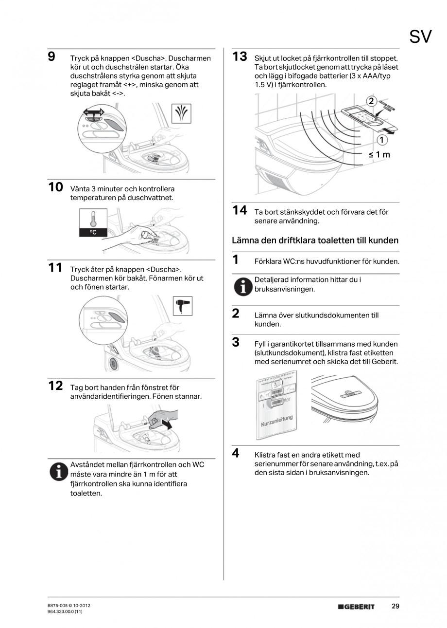 Pagina 29 - Vas WC cu jet de apa reglabil individual 8000plus GEBERIT AquaClean Instructiuni montaj,...