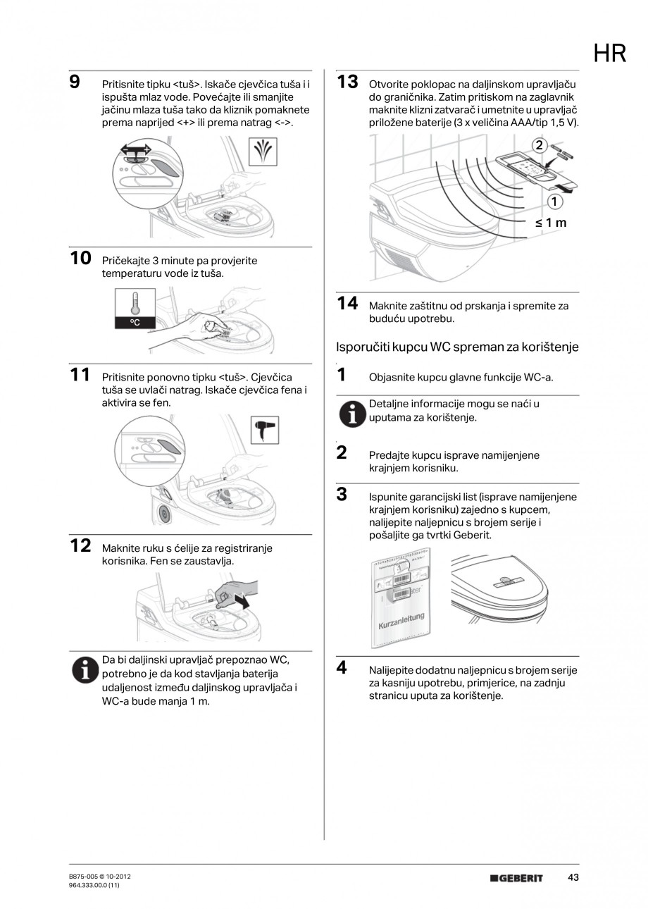 Pagina 43 - Vas WC cu jet de apa reglabil individual 8000plus GEBERIT AquaClean Instructiuni montaj,...