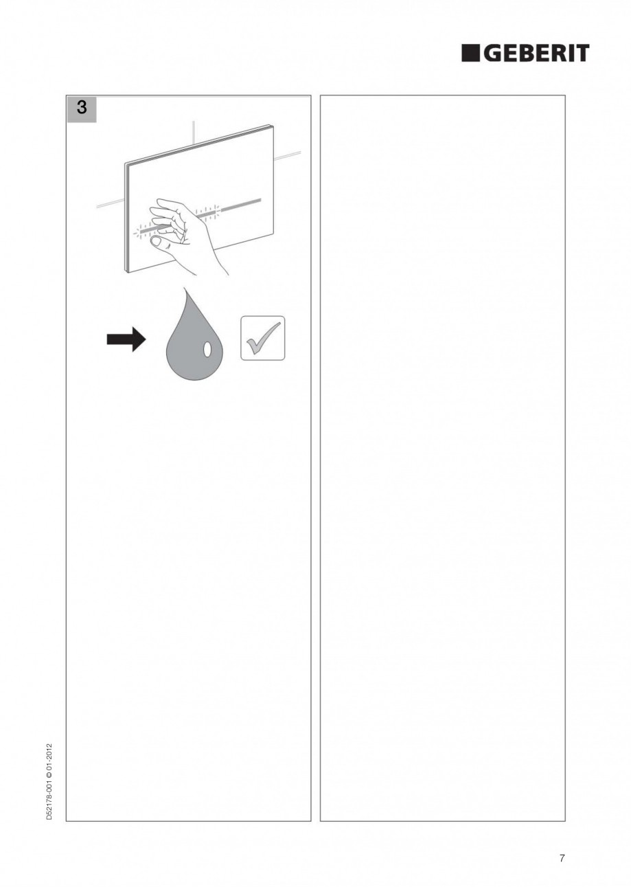 Pagina 7 - Clapeta de actionare electronica Geberit Sigma80 GEBERIT Instructiuni montaj, utilizare...