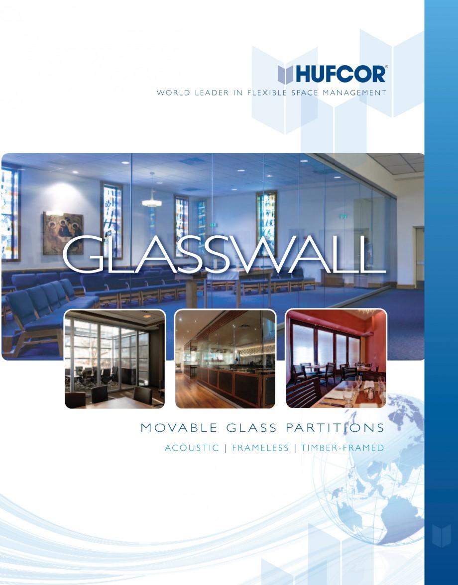 Pagina 1 - Pereti amovibili din sticla HUFCOR Catalog, brosura Engleza clearly visionary W O R L D L...