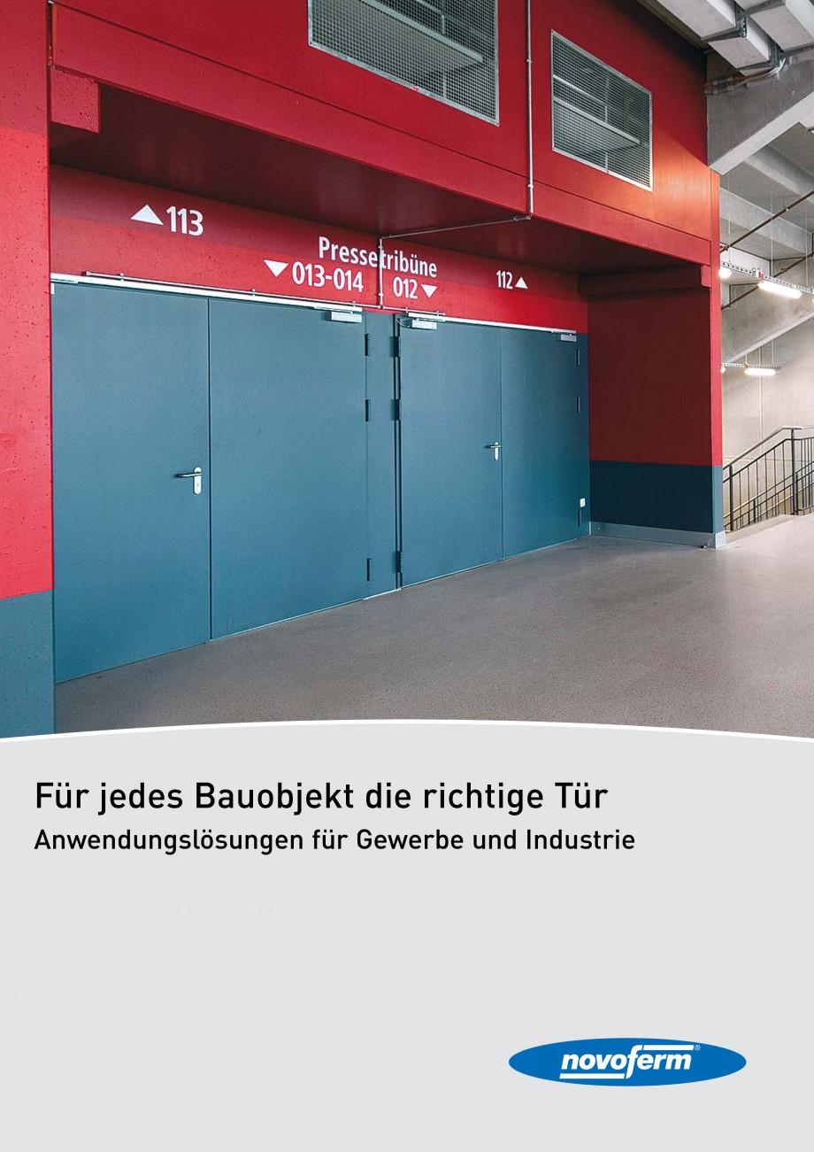 Pagina 1 - Usi rezistente la foc NOVOFERM T30, T90, MZ Fisa tehnica Germana Für jedes Bauobjekt die...