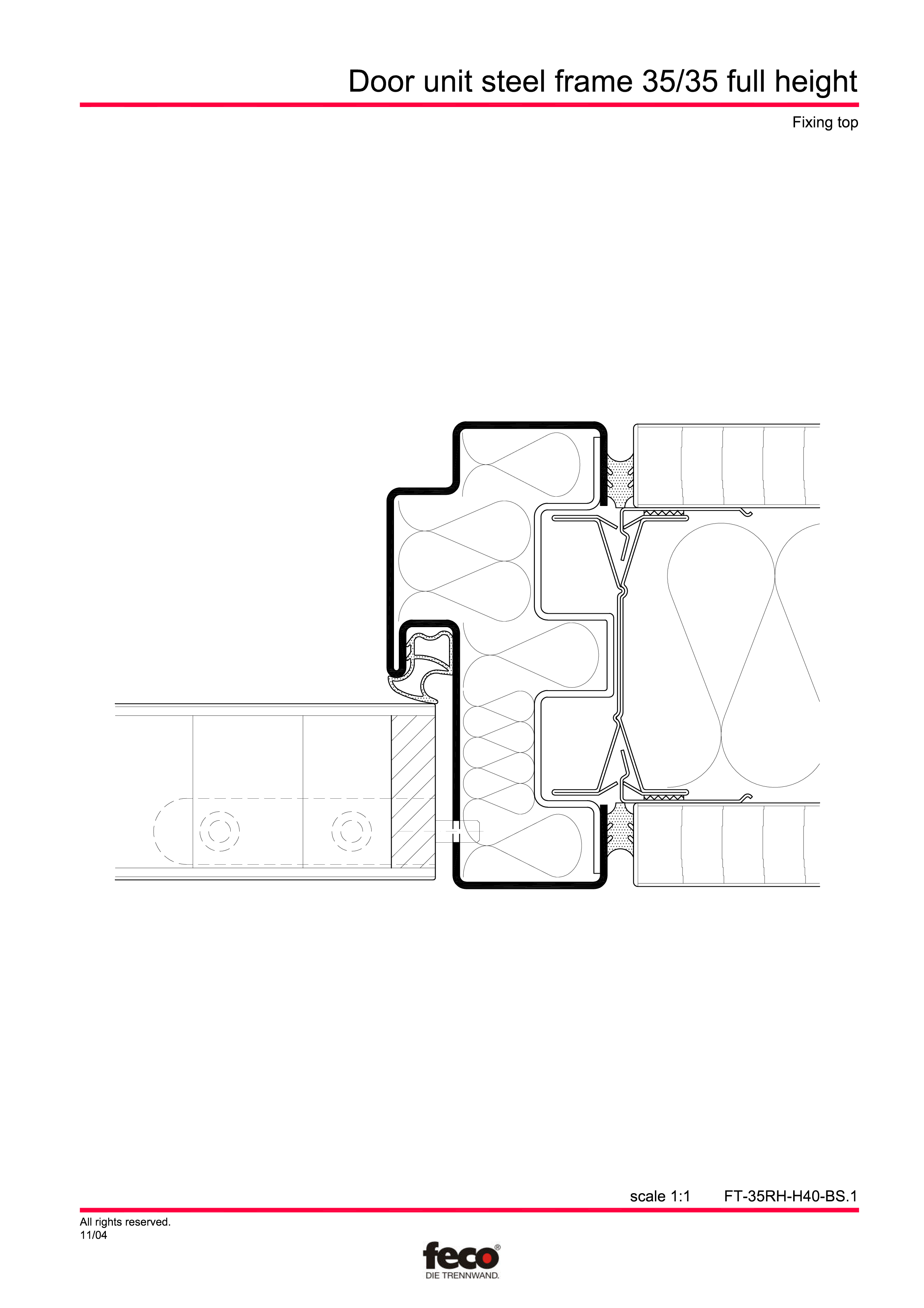Pagina 2 - CAD-PDF Profile usi din otel (pana la planseu) FECO Detaliu de montaj