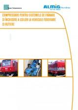 Compresoare pentru sistemele de franare si inchiderea usilor la vehicule feroviare si rutiere ALMIG