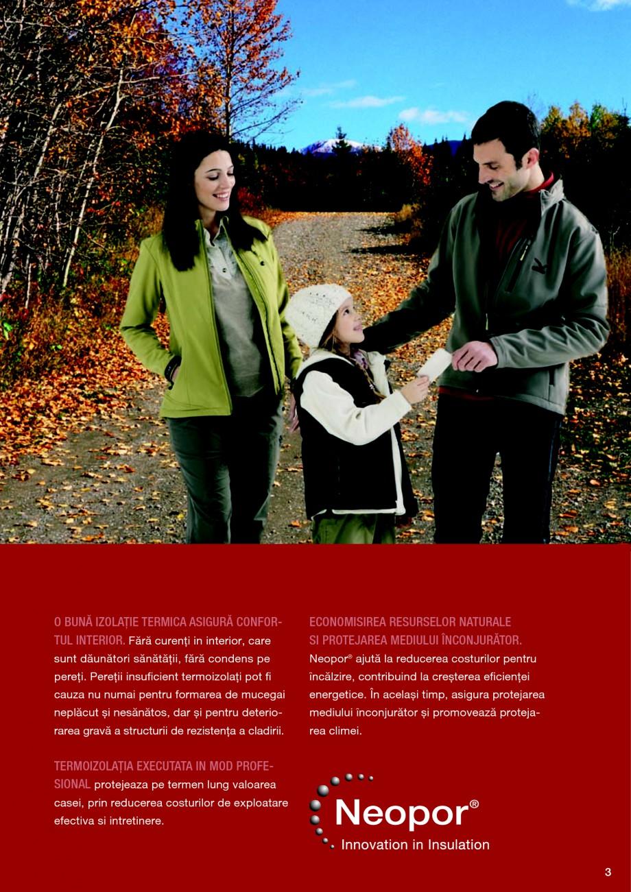 Pagina 3 - Polistiren expandat BASF Neopor Catalog, brosura Romana izolaţie excelentă. Aceste...