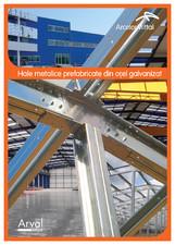 Hale prefabricate pe structura metalica ARVAL