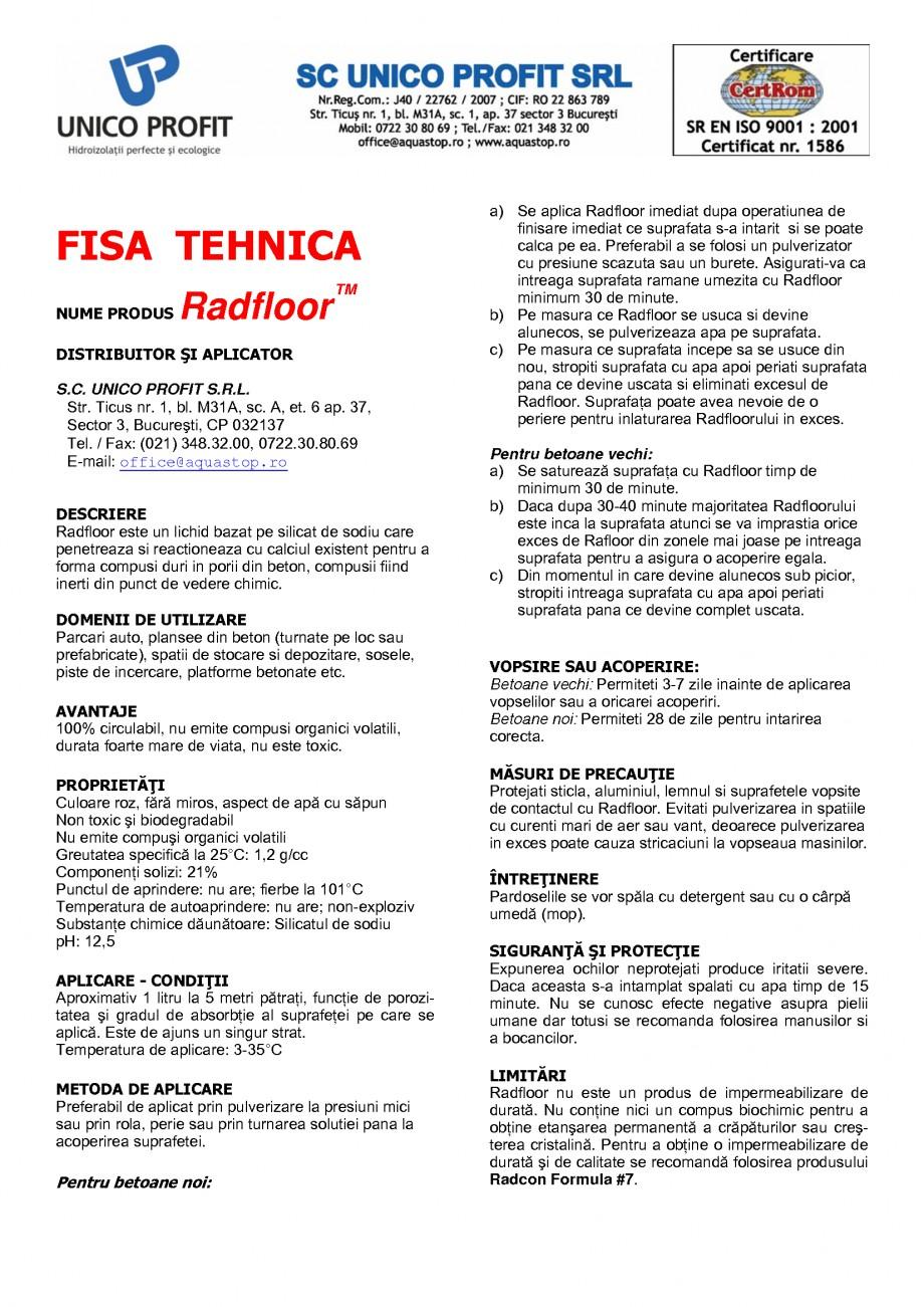 Pagina 1 - Tratament de impermeabilizare UNICO PROFIT RADFLOOR Fisa tehnica Romana FISA TEHNICA...