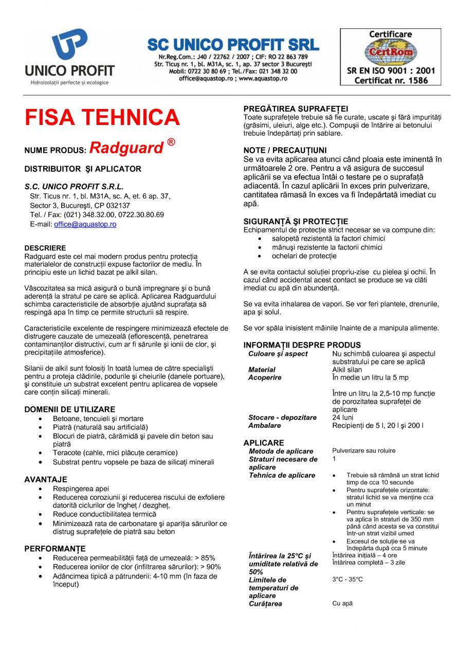 Pagina 1 - Tratament de impermeabilizare UNICO PROFIT RADGUARD Fisa tehnica Romana FISA TEHNICA...