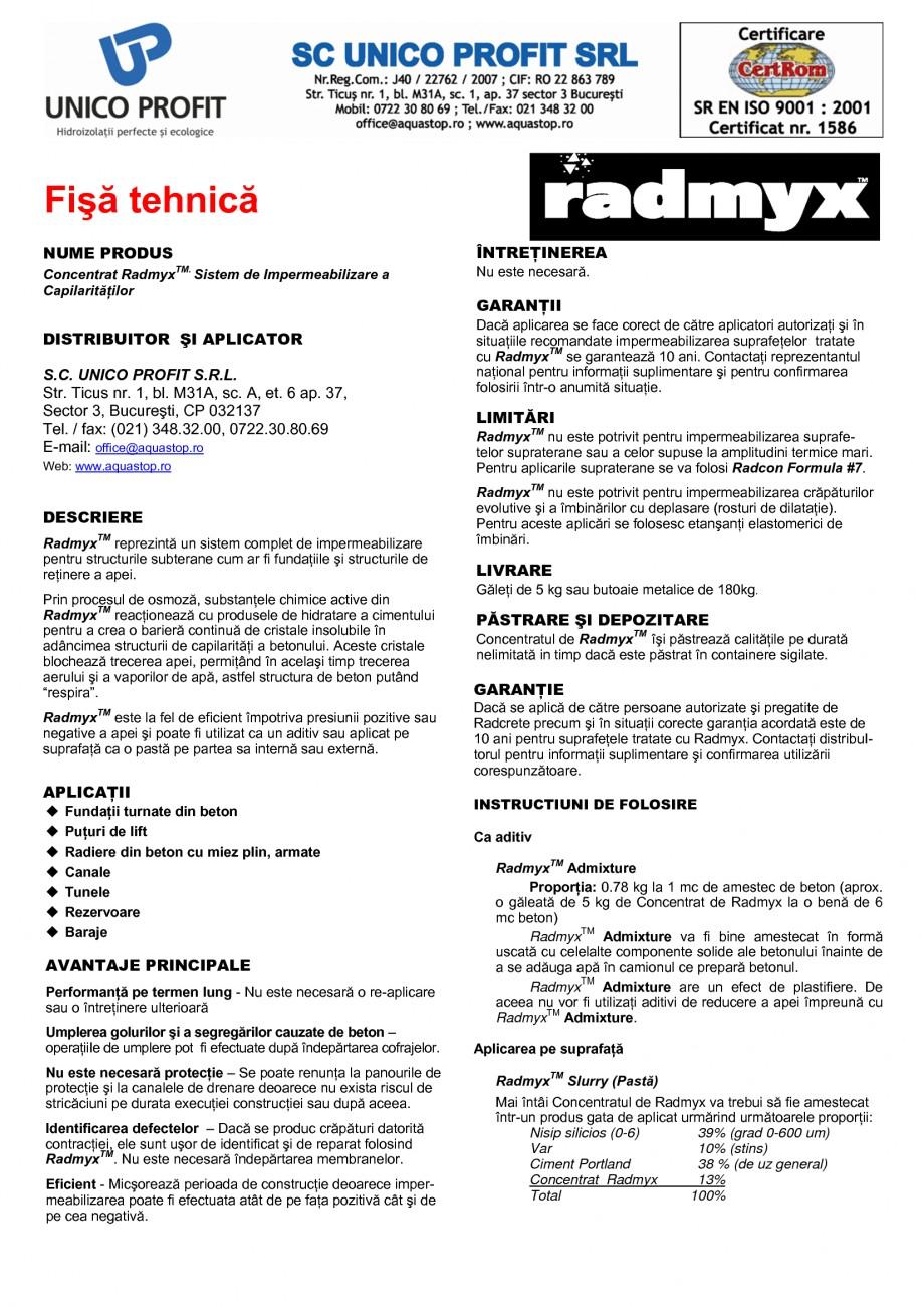 Pagina 1 - Sistem de impermeabilizare a capilaritatilor UNICO PROFIT RADMYX Fisa tehnica Romana...