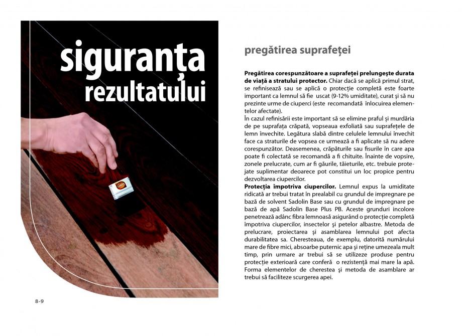 Pagina 8 - Secretul lemnului bine intretinut - Lazuri pentru lemn - Catalog general SADOLIN CLASSIC,...