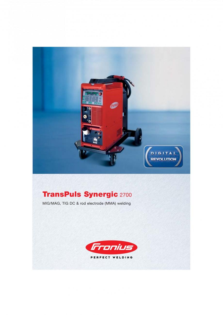 Pagina 1 - Echipament sudura MIG/MAG FRONIUS TransPuls Synergic 2700 Catalog, brosura Engleza 4617 ...
