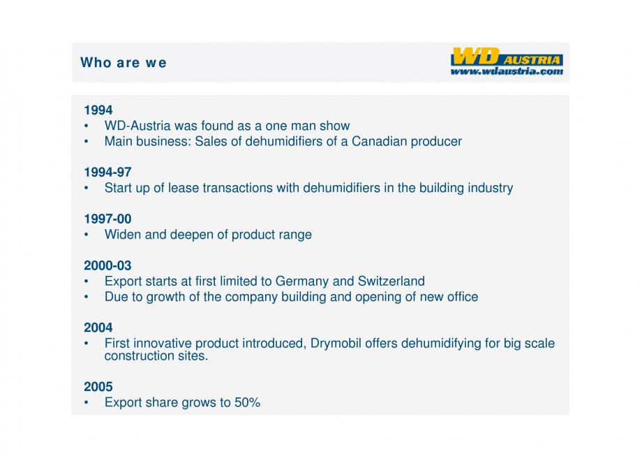 Pagina 3 - Prezentare - WD Austria WOODS AUSTRIA Catalog, brosura Engleza  their input, how our...
