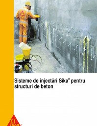 Sisteme de injectari Sika pentru structuri de beton