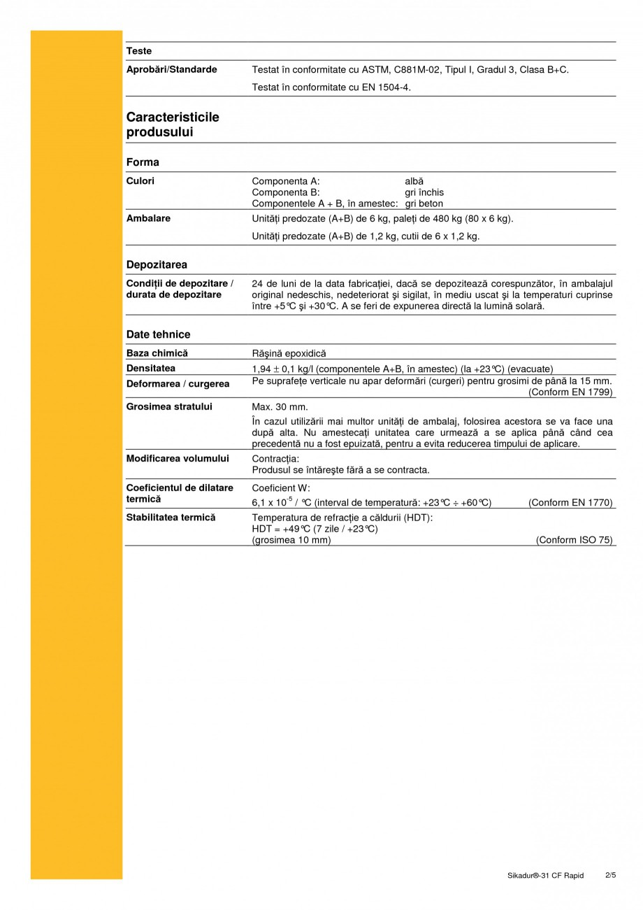 Pagina 2 - Adeziv epoxidic, tixotropic, bi-component SIKA Sikadur®-31 CF Rapid Fisa tehnica...