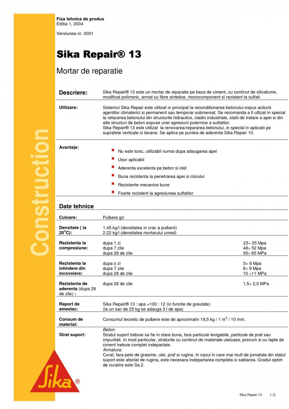 Pagina 1 - Mortar de reparatie SIKA Sika Repair® 13 Fisa tehnica Romana Fisa tehnica de produs...