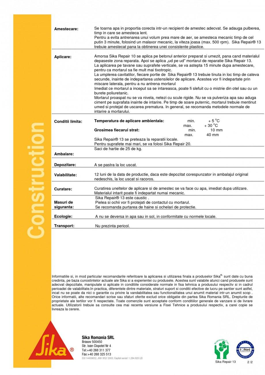 Pagina 2 - Mortar de reparatie SIKA Sika Repair® 13 Fisa tehnica Romana ui Rezistente mecanice...