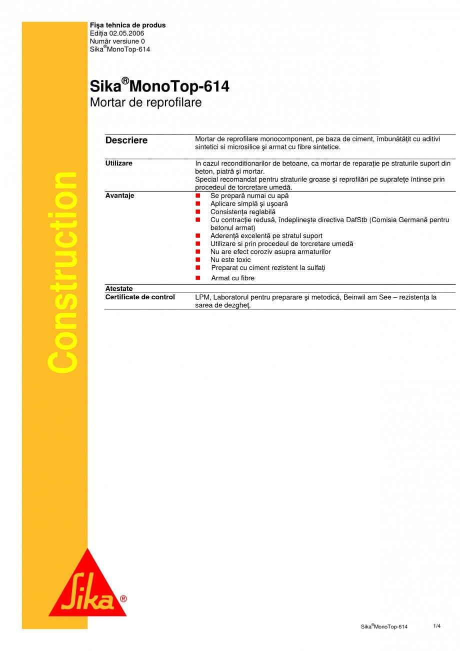 Pagina 1 - Mortar de reprofilare SIKA Sika® MonoTop®-614 Fisa tehnica Romana Fişa tehnica...