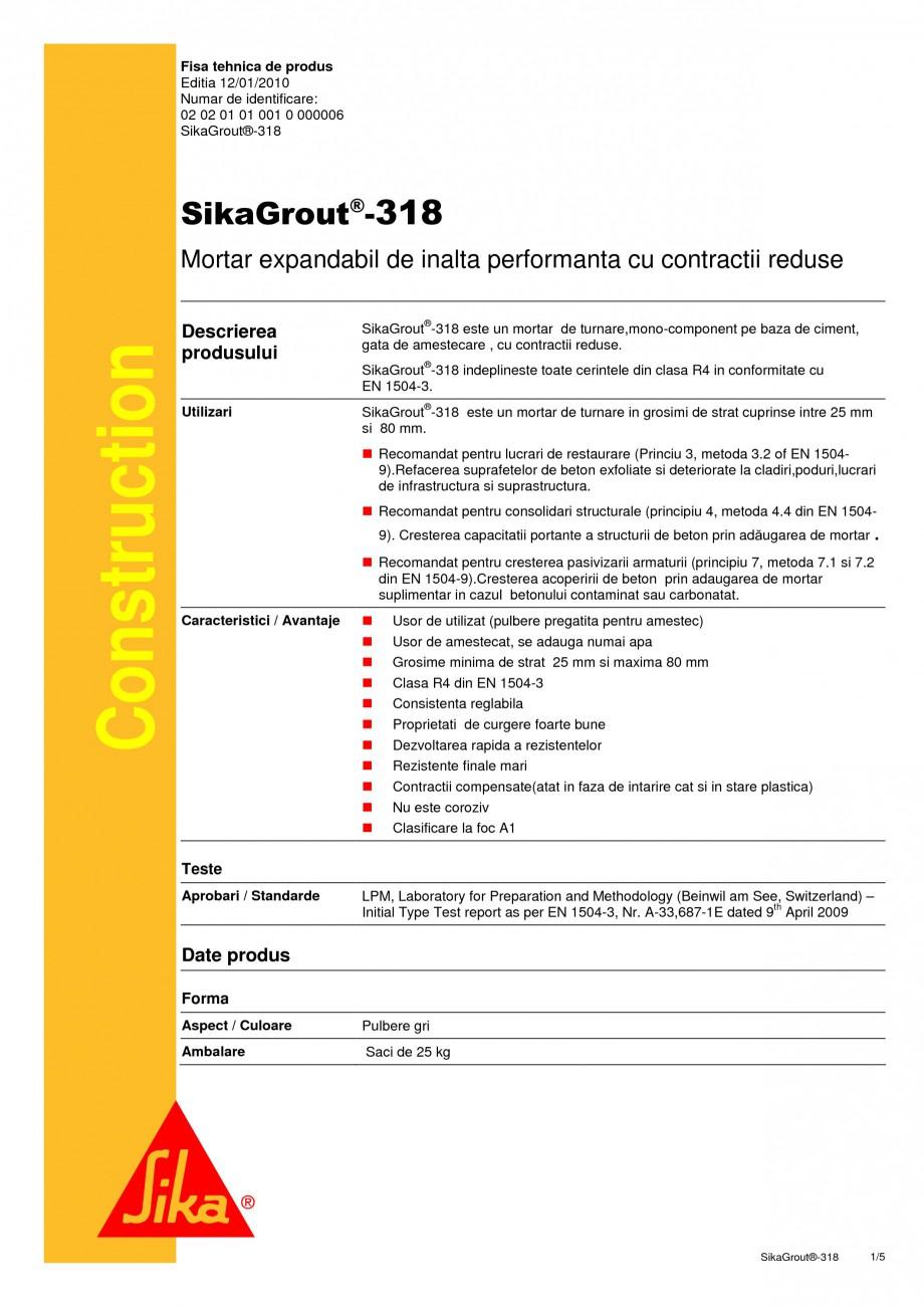 Pagina 1 - Mortar expandabil de inalta performanta cu contractii reduse SIKA SikaGrout®-318 Fisa...