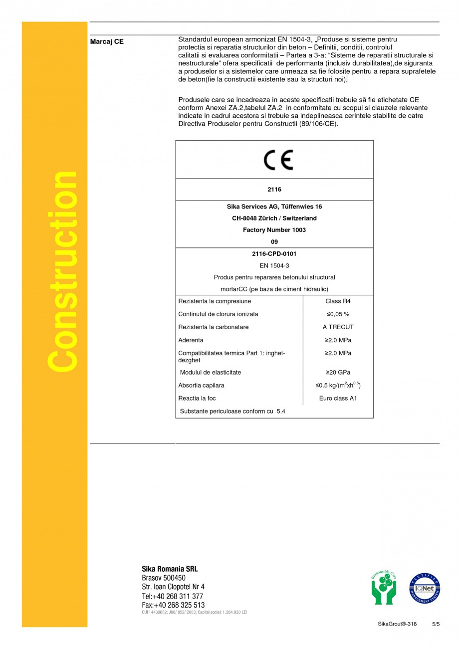 Pagina 5 - Mortar expandabil de inalta performanta cu contractii reduse SIKA SikaGrout®-318 Fisa...