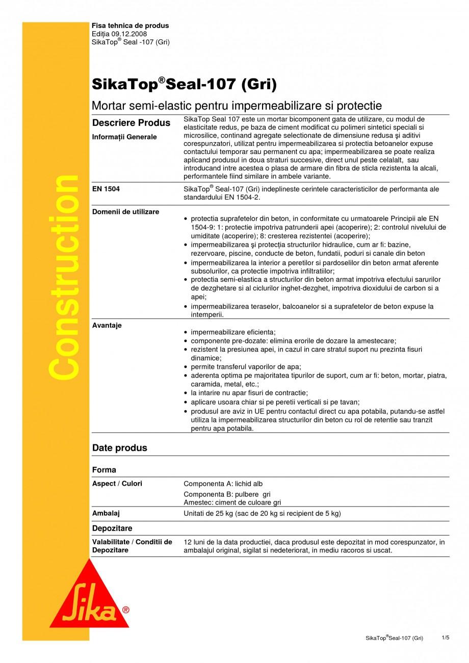 Pagina 1 - Mortar semi-elastic pentru impermeabilizare si protectie SIKA SikaTop®Seal-107 Fisa...