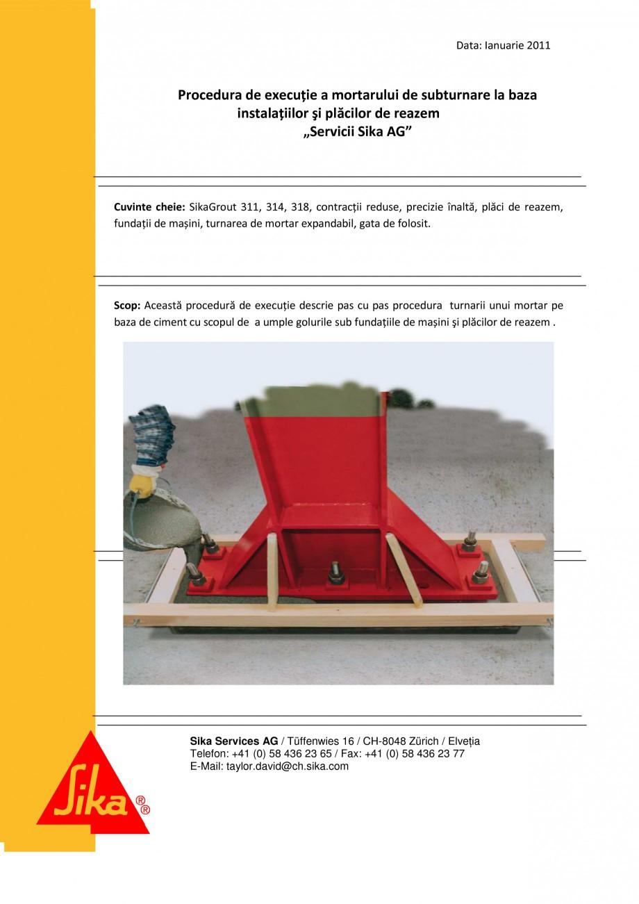 Pagina 1 - Procedura de executie a mortarului de subturnare SIKA SikaGrout®-311, SikaGrout®...